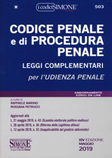 Codice penale e di procedura penale. Leggi complementari - Raffaele Marino  