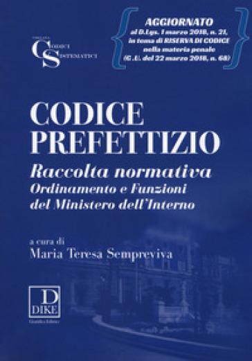 Codice prefettizio. Con aggiornamento online - Maria Teresa Sempreviva |