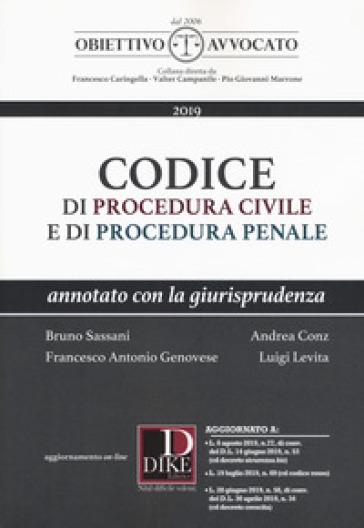 Codice di procedura civile e di procedura penale. Annotato con la giurisprudenza - Bruno Sassani | Ericsfund.org