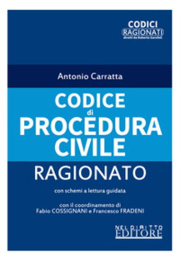 Codice di procedura civile ragionato - Antonio Carratta pdf epub