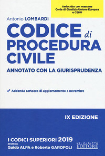 Codice di procedura civile. Annotato con la giurisprudenza - Antonio Lombardi |
