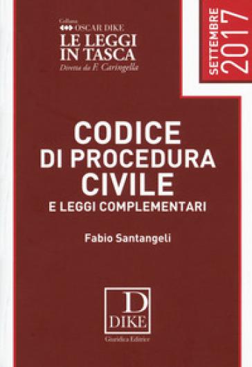 Codice di procedura civile e leggi complementari 2017