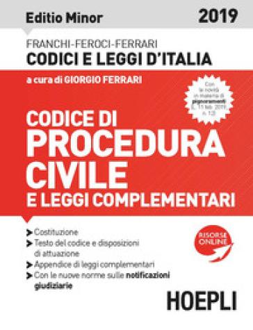 Codice di procedura civile e leggi complementari 2019. Ediz. minore. Con espansione online - Luigi Franchi |