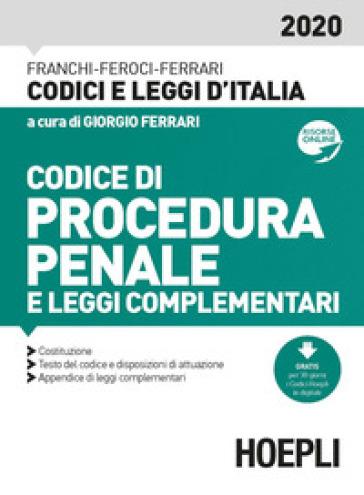 Codice di procedura penale e leggi complementari - Luigi Franchi | Thecosgala.com