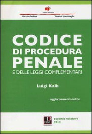Codice di procedura penale e delle leggi complementari for Leggi libri online