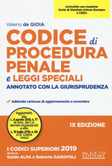 Codice di procedura penale e leggi speciali. Annotato con la giurisprudenza - Valerio De Gioia pdf epub