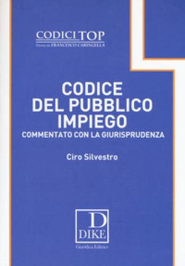 Codice del pubblico impiego commentato con la giurisprudenza