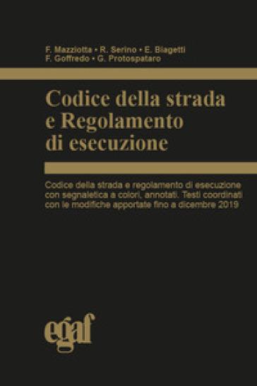 Codice della strada e regolamento di esecuzione - Francesco Mazziotta | Thecosgala.com