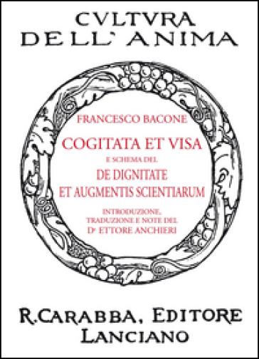 Cogitata et visa e schema del De dignitate et augmentis scientiarum - Francesco Bacone  
