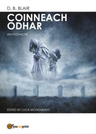 Coinneach Odhar. Am Fiosaiche. Ediz. multilingue - D. B. Blair |