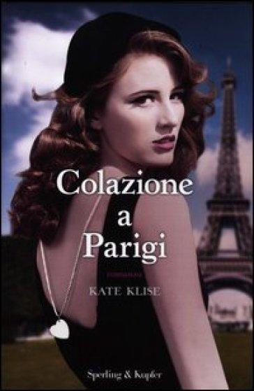 Colazione a Parigi - Kate Klise   Jonathanterrington.com