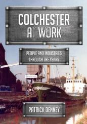 Colchester at Work
