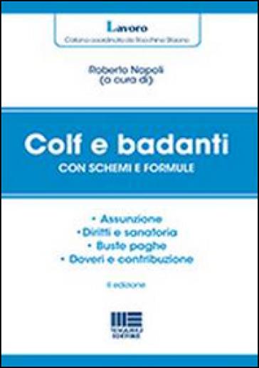 Colf e badanti dopo la Riforma Fornero - R. Napoli |