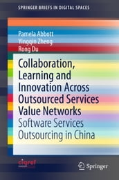 Collaboration, Learning and Innovation Across Outsourced Services Value Networks