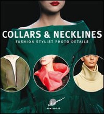 Collars & nicklines. Fashion stylist photo details