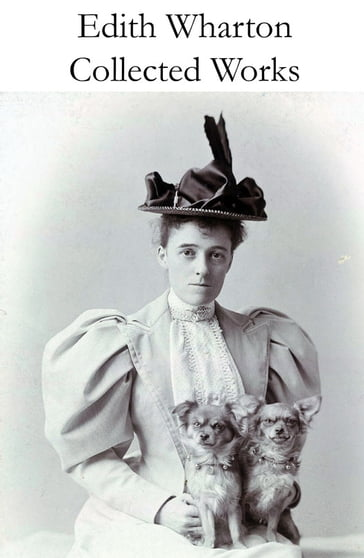 Collected Works of Edith Wharton (31 books in one volume)