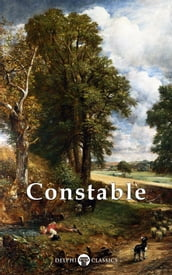 Collected Works of John Constable (Delphi Classics)