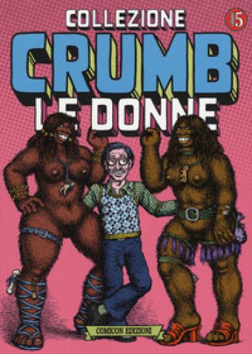 Collezione Crumb. 5: Le donne
