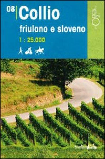 Collio friulano e sloveno 1:25.000 - D. Pozzati |