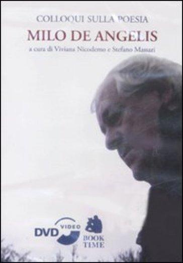 Colloqui sulla poesia. Milo De Angelis. DVD - Milo De Angelis |