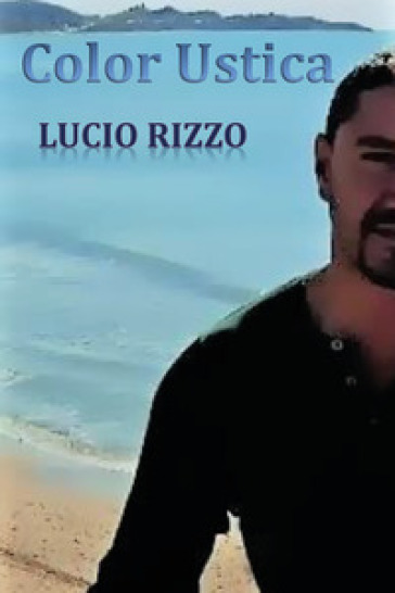 Color Ustica - Lucio Rizzo  