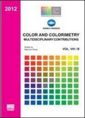Color and colorimetry. Multidisciplinary contributions