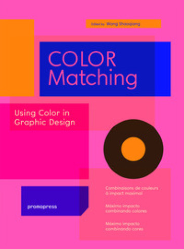Color matching. Using colour in graphic design - Wang Shaoqiang |