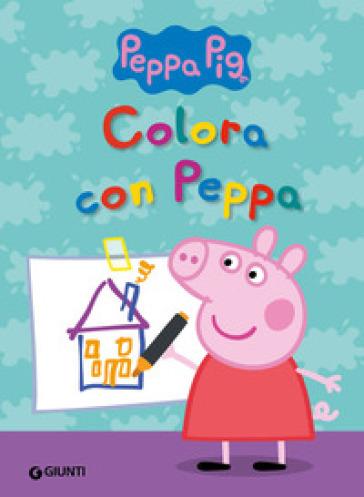 Colora con Peppa - Silvia D'Achille |