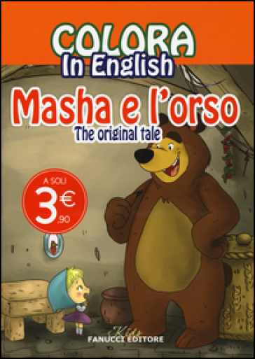 Colora in english. Masha e l'orso. The original tale. Ediz. illustrata