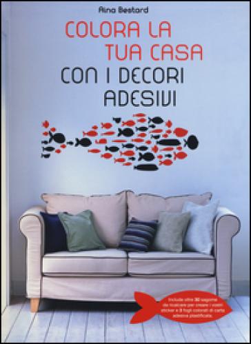 Colora la tua casa con i decori adesivi - Aina Bestard  