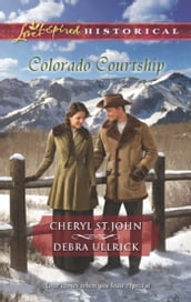 Colorado Courtship: Winter of Dreams / The Rancher s Sweetheart (Mills & Boon Love Inspired Historical)