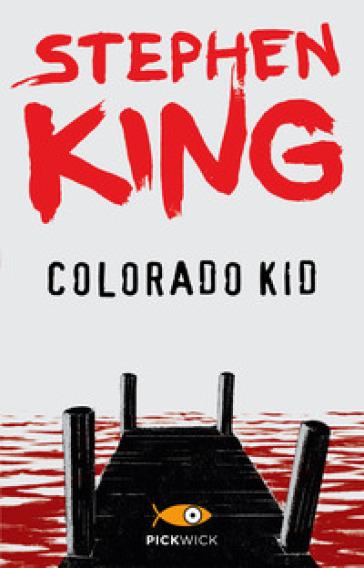 Colorado Kid - Stephen King | Rochesterscifianimecon.com