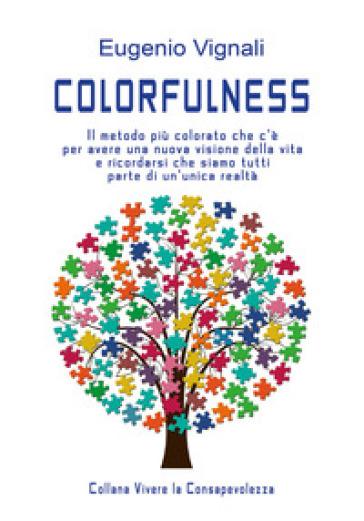 Colorfulness - Eugenio Vignali |