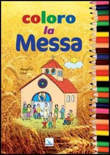 Coloro la Messa