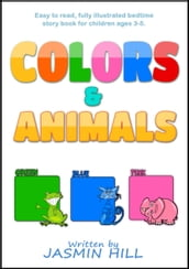 Colors and Animals: Animal Books For Toddlers (Children s Books About Animals and Books for Babies About Animals)