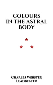Colours in the astral Body