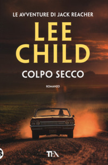 Colpo secco - Lee Child |