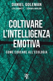 Coltivare l intelligenza emotiva