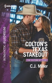 Colton s Texas Stakeout