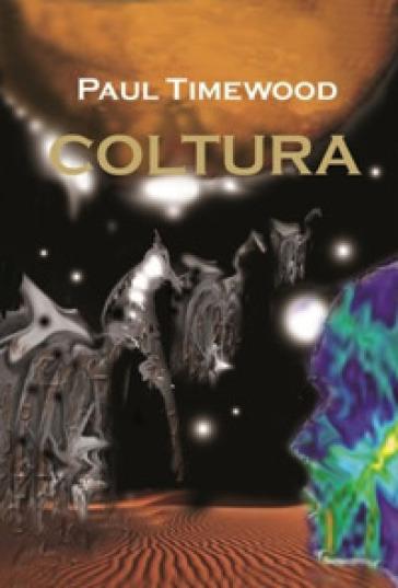 Coltura - Paul Timewood  