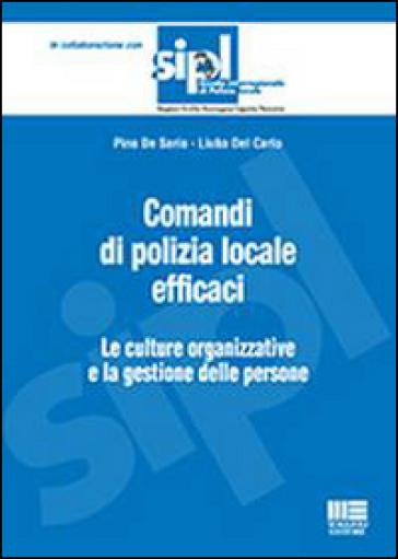 Comandi di polizia locale efficaci - Pino De Sario  