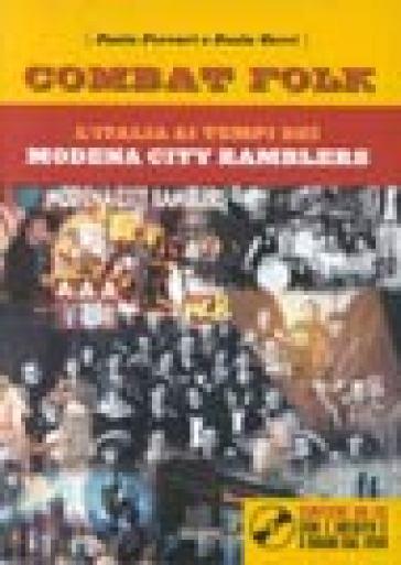 Combat folk. Modena City Ramblers - Paolo Ferrari |