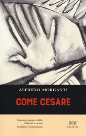 Come Cesare - Alfredo Morganti |