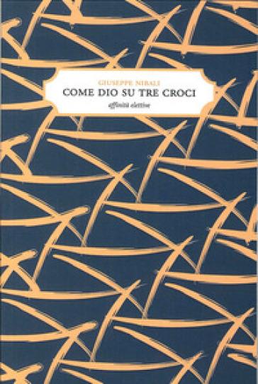 Come Dio su tre croci - Giuseppe Nibali |