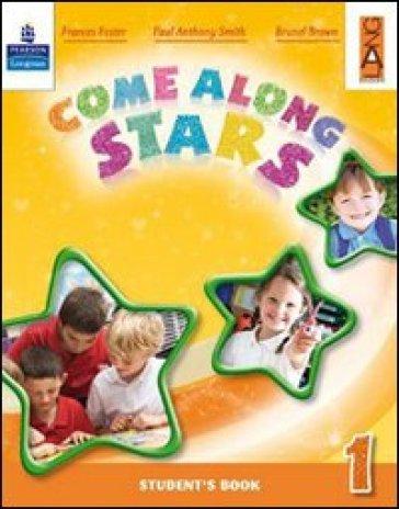 Come along stars. Student's book. Per la Scuola elementare. Con CD-ROM. 5. - Brunel Brown | Rochesterscifianimecon.com