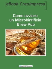 Come aprire un Microbirrificio Brew Pub