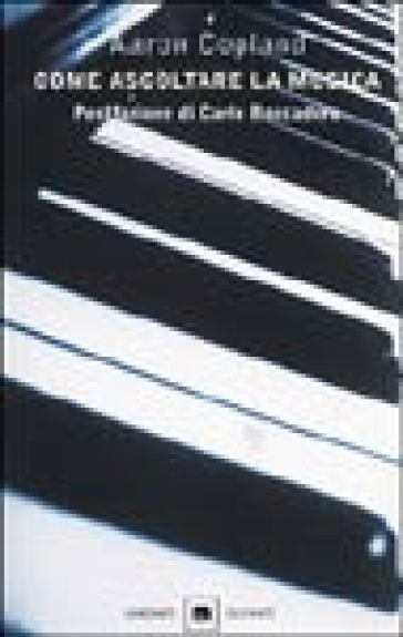 Come ascoltare la musica - Aaron Copland |