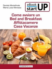 Come avviare un Bed and Breakfast, affittacamere, casa vacanze