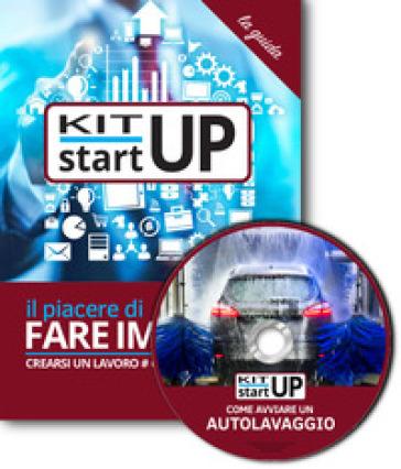 Come avviare un autolavaggio self service. Con aggiornamento 2018. Con CD-ROM