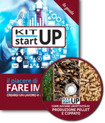 Come avviare una produzione di pellet, cippato e bricchetti. Con CD-ROM - Antonio Montefinale |